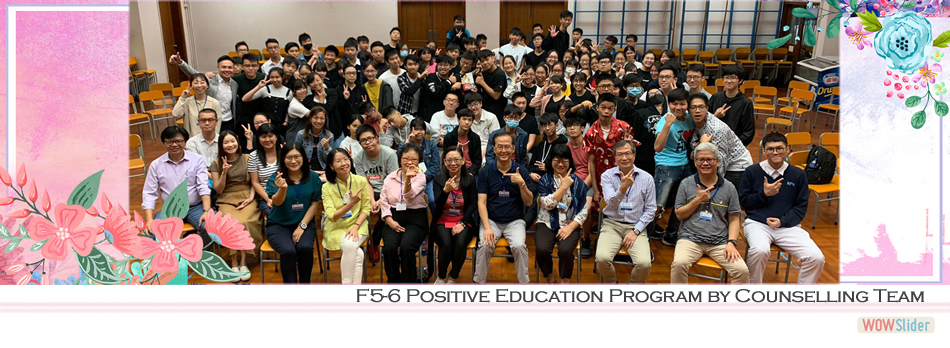 F5-6 Positive Education Program by Counselling Team